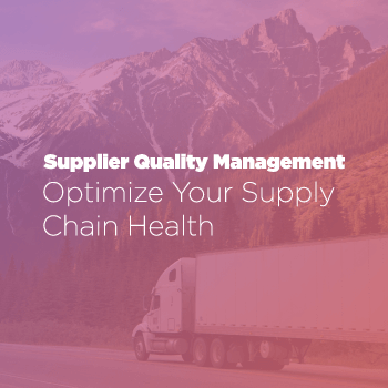 Supplier Quality Management Solutions