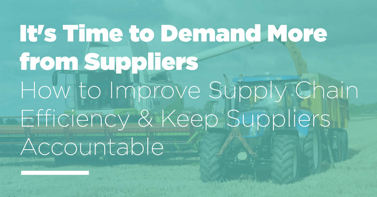 It's Time to Demand More from Suppliers