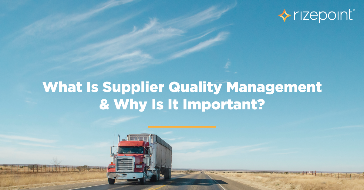 What Is Supplier Quality Management?