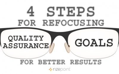 4 Steps For Refocusing Quality Assurance Goals For Better Results