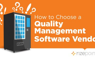 How to Choose a Quality Management Software Vendor