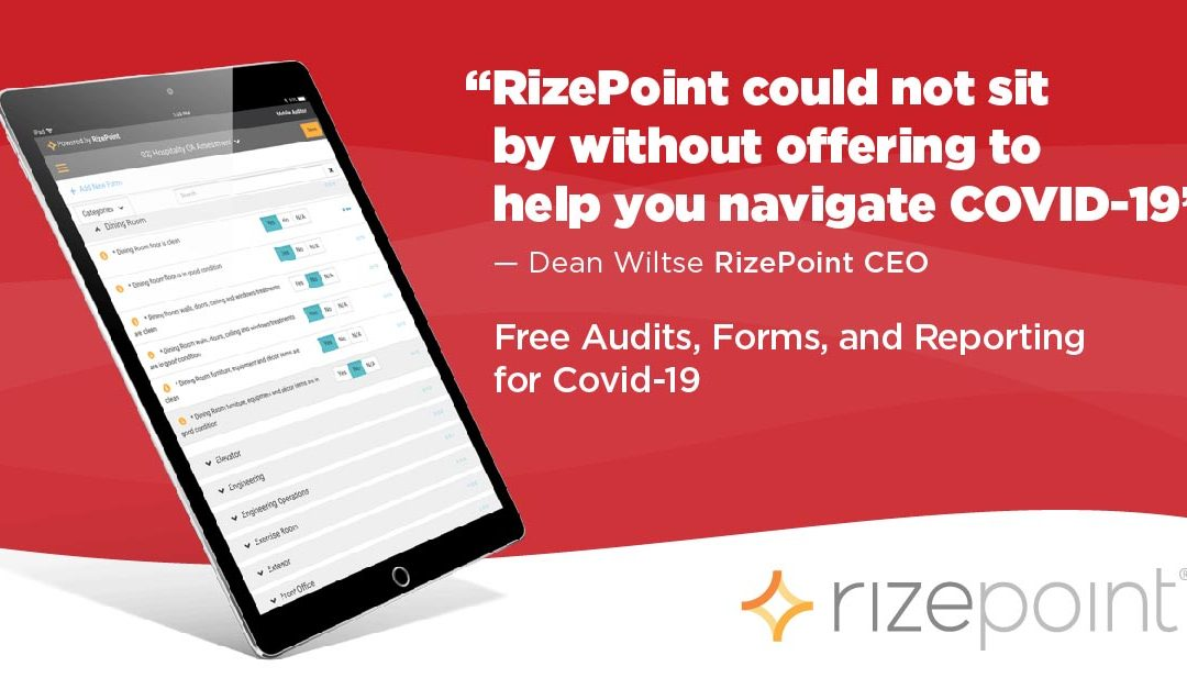 CEO RizePoint could not sit by without offering to help you navigate COVID-19