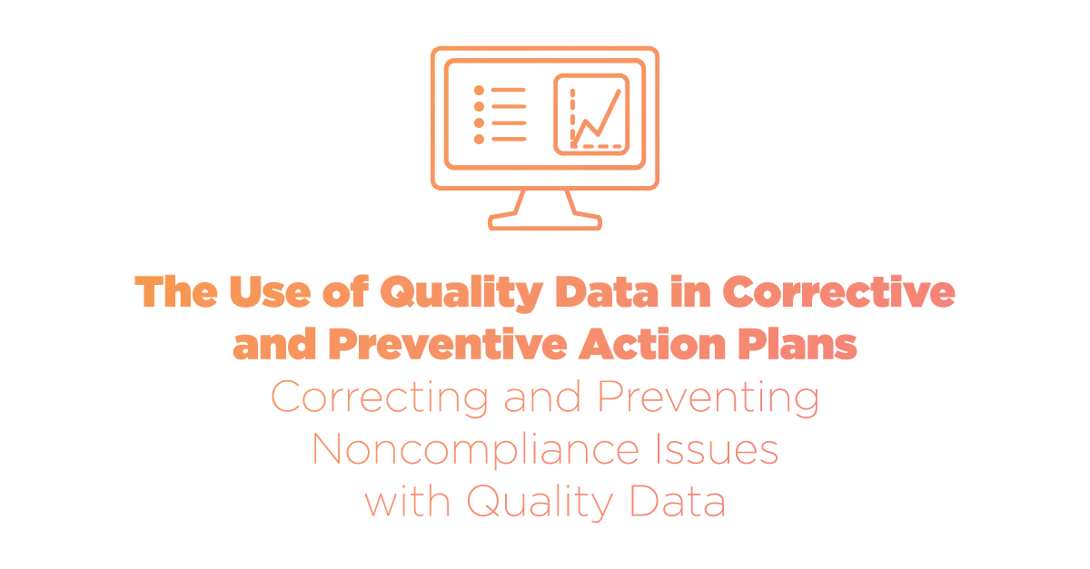 Using Quality Data in Corrective Action Plans