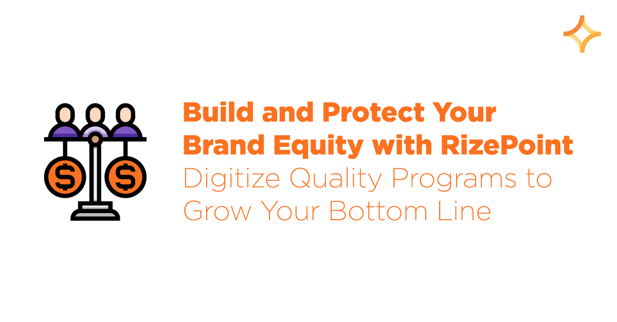 Build and Protect Your Brand Equity with RizePoint