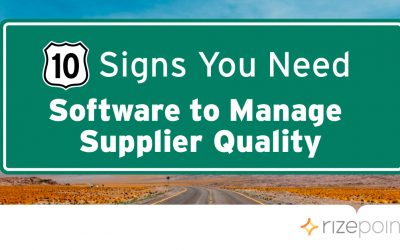 10 Signs You Need Software to Manage Supplier Quality