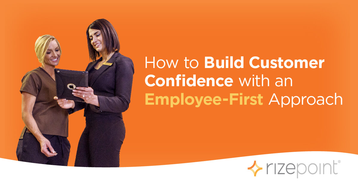 Rebuild Customer Confidence with an Employee-First Approach